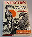 Extinction: Bad Genes or Bad Luck?