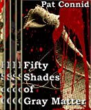 50 Shades of Gray Matter (Book 1 - Book 5) (The Swordsman Series)