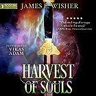 Harvest of Souls: Disciples of the Horned One, Book 3 Hörbuch von James E. Wisher Gesprochen von: Vikas Adam