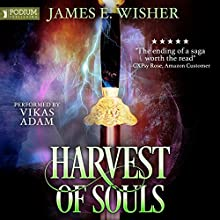 Harvest of Souls: Disciples of the Horned One, Book 3 Audiobook by James E. Wisher Narrated by Vikas Adam
