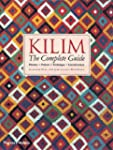 Kilim : The Complete Guide