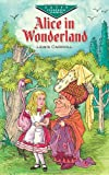 Alice in Wonderland (Dover Childrens Evergreen Classics)