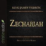 Holy Bible in Audio - King James Version: Zechariah |  King James Version