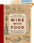 Wine With Food: Pairing Notes and Rec...