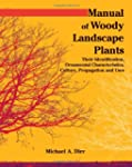 Manual of Woody Landscape Plants: The...