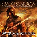 Sword and Scimitar (       UNABRIDGED) by Simon Scarrow Narrated by Jonathan Keeble