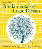img - for Fundamentals of Logic Design book / textbook / text book