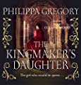 The Kingmaker's Daughter (Unabridged)