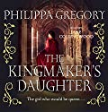The Kingmaker's Daughter Audiobook by Philippa Gregory Narrated by Jane Collingwood