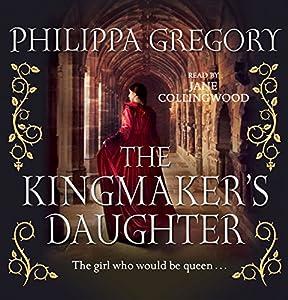 The Kingmaker's Daughter Audiobook