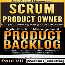 Agile Product Management: Scrum Product Owner: 21 Tips for Working with Your Scrum Master & Product Backlog 21 Tips Audiobook by  Paul Vii Narrated by Randal Schaffer