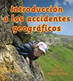 img - for Introduccion A los Accidentes Geograficos = Introducing Landforms (Observar La Tierra) (Spanish Edition) book / textbook / text book