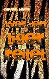 Wer den Tiger reitet