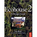 Ecohouse 2by Sue Roaf PhD