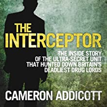 The Interceptor (       UNABRIDGED) by Cameron Addicott Narrated by Chris Pavlo