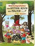 Bilderbuchgeschichten von Rittern, Hexen und Piraten