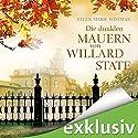 Die dunklen Mauern von Willard State Hörbuch von Ellen Marie Wiseman Gesprochen von: Katrin Zimmermann