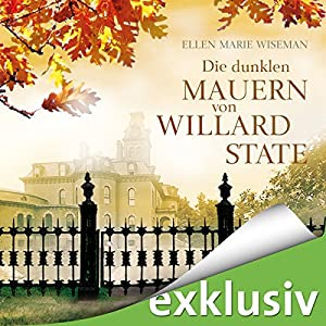 Die dunklen Mauern von Willard State Hörbuch