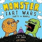 Monster Fart Wars: Farts vs. Burps, Book 1   A M Shah