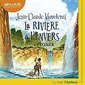 Tomek (La rivière à l'envers 1) Hörbuch von Jean-Claude Mourlevat Gesprochen von: Jean-Claude Mourlevat