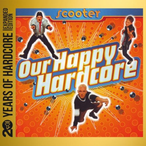 Scooter-Our Happy Hardcore  20 Years Of Hardcore-REMASTERED-LIMITED EDITION-2CD-FLAC-2013-WREMiX Download