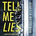Tell Me Lies: Gardner and Freeman, Book 3 Audiobook by Rebecca Muddiman Narrated by Tim Bruce
