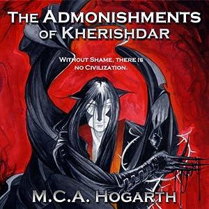 The Admonishments of Kherishdar | [M. C. A. Hogarth]
