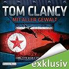 Mit aller Gewalt (Der Campus 2) Hörbuch von Tom Clancy, Mark Greaney Gesprochen von: Frank Arnold