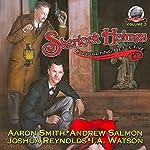 Sherlock Holmes: Consulting Detective, Book 3   I.A. Watson,Joshua Reynolds,Andrew Salmon,Aaron Smith