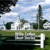 Willa Cather Short Stories: 9 of Her Best | [Willa Cather]