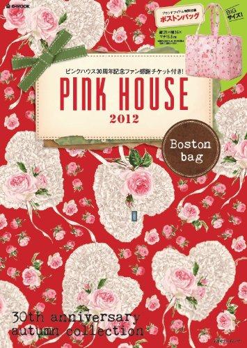 PINK HOUSE 2012 Boston bag (e-MOOK 宝島社ブランドムック)