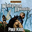 White Plume Mountain: Dungeons & Dragons: Greyhawk, Book 1 (       UNABRIDGED) by Paul Kidd Narrated by Bernard Setaro Clark