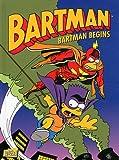 Bartman, Tome 1 : Bartman begins
