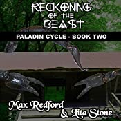 Reckoning of the Beast: Paladin Cycle, Book 2 | Max Redford, Lita Stone