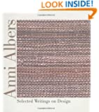 Anni Albers: Selected Writings on Design