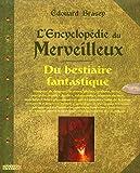 L'encyclopédie du merveilleux 2