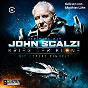 Die letzte Einheit (Krieg der Klone 4)   John Scalzi