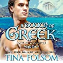 A Touch of Greek: Out of Olympus, Book 1 Hörbuch von Tina Folsom Gesprochen von: Eric G. Dove