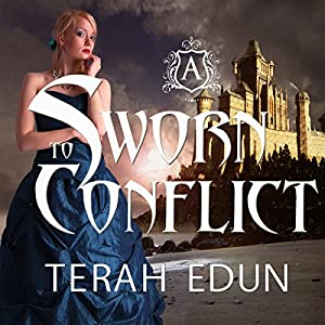 Sworn to Conflict: Courtlight, Book 3 | [Terah Edun]