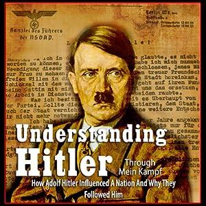 Understanding Hitler | [Michael Ford]