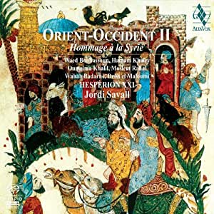 Orient Occident II: A Tribute to Syria (Hesperion XXI / Jordi Savall)