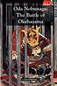 Amazon.com: Oda Nobunaga: The Battle of Okehazama (9780979039744): Les Paterson: Books
