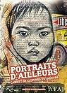 Portraits d'ailleurs : Carnet de 22 jeunes voyageurs par Arnaud