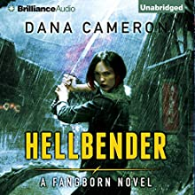 Hellbender: Fangborn, Book 3 (       UNABRIDGED) by Dana Cameron Narrated by Kate Rudd