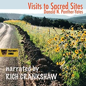 Visits to Sacred Sites: Articles and Photography from the Santa Fe Sun-News | [Donald Panther-Yates]