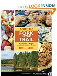 Another Fork in the Trail: Vegetarian and Vegan Recipes for the Backcountry by Food Drying Books