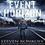 Event Horizon: The Perseid Collapse Series, Volume 2 | Steven Konkoly