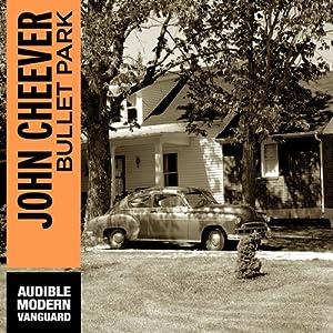 Bullet Park | [John Cheever]