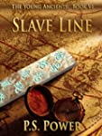 Slave Line (The Young Ancients Book 6...