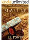 Slave Line (The Young Ancients Book 6)